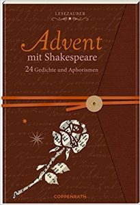 https://www.amazon.de/Briefbuch-Advent-Shakespeare-Gedichte-Aphorismen/dp/3649624974/ref=sr_1_1?ie=UTF8&qid=1515767460&sr=8-1&keywords=advent+mit+shakespeare