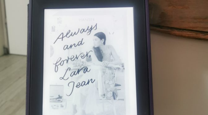 "Rezension zu ""Always and forever, Lara Jean"""